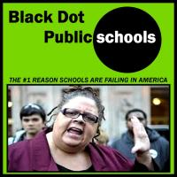BLACK DOT PUBLIC SCHOOLS-- IS YOUR CHILD BEING TERRORIZED BY DOG SHIT UGLY TEACHERS?