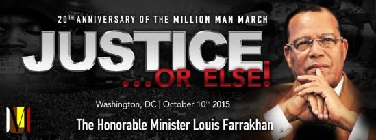 justice or else FARRAKHAN