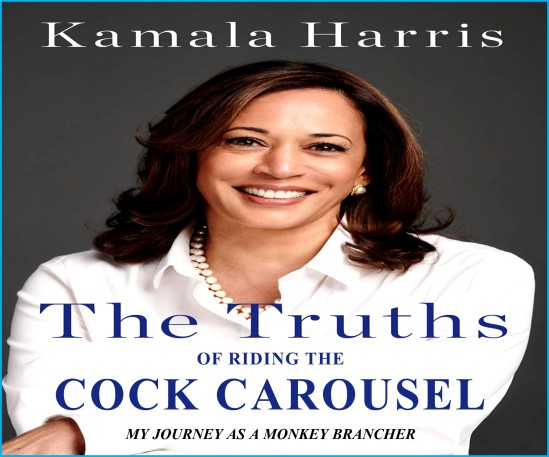 KAMALA THE SLUT