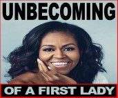 UNBECOMING OF A FIRST LADY1