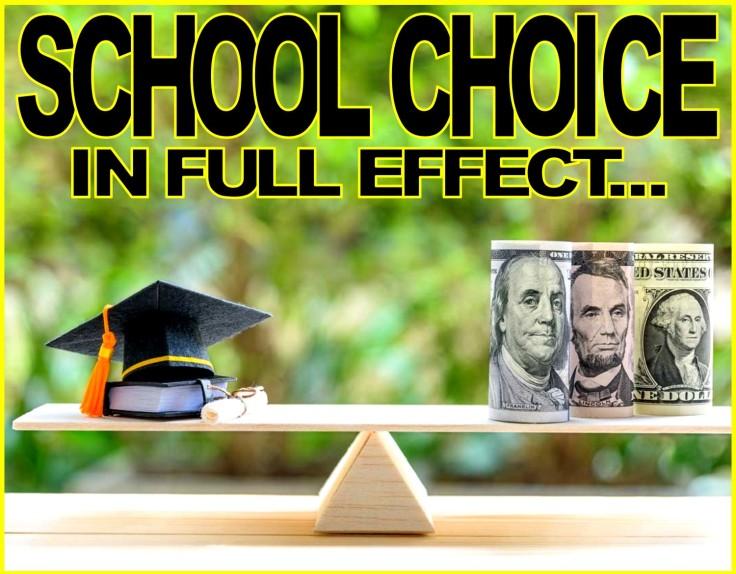 SCHOOL CHOICE ON FULL EFFECT