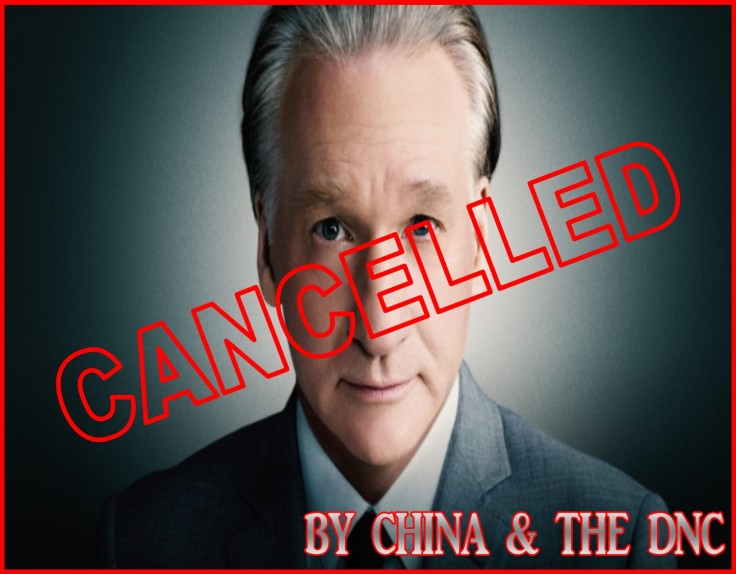 BILL MAHER CANCELLED