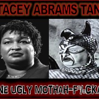 NON-PHOTOGENIC: STACEY ABRAMS IS ONE UGLY MOTHAH-F%CKAH...