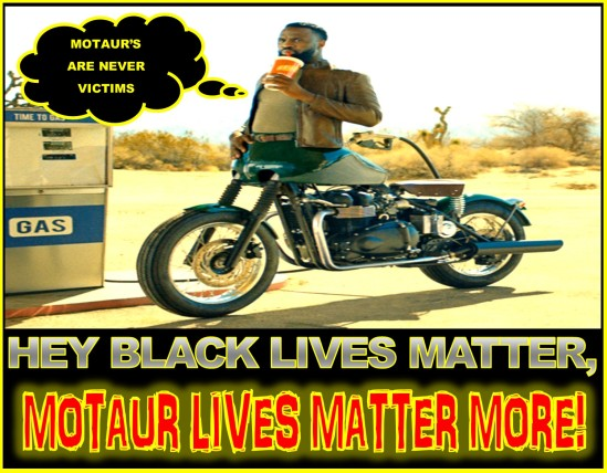 MOTAUR LIVES MATTER