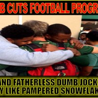UAB FOOTBALL CUT: DUMB JOCKS HAVE NO PLAN B... BOO-HOO!!!